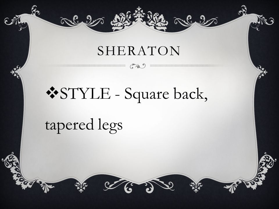 STYLE - Square back, tapered legs