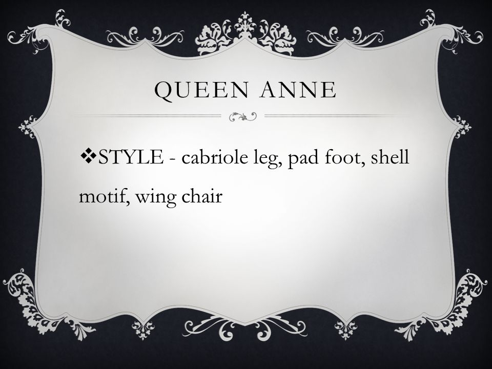 Queen Anne STYLE - cabriole leg, pad foot, shell motif, wing chair
