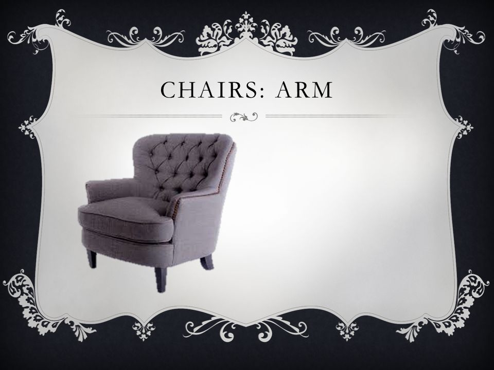 Chairs: arm