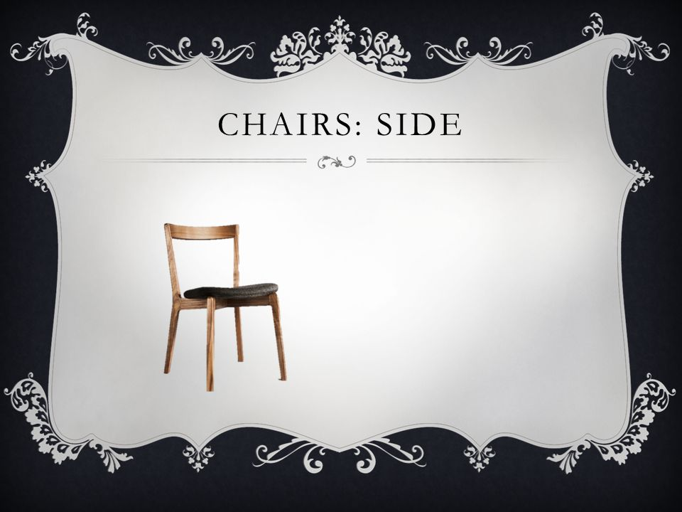 Chairs: side