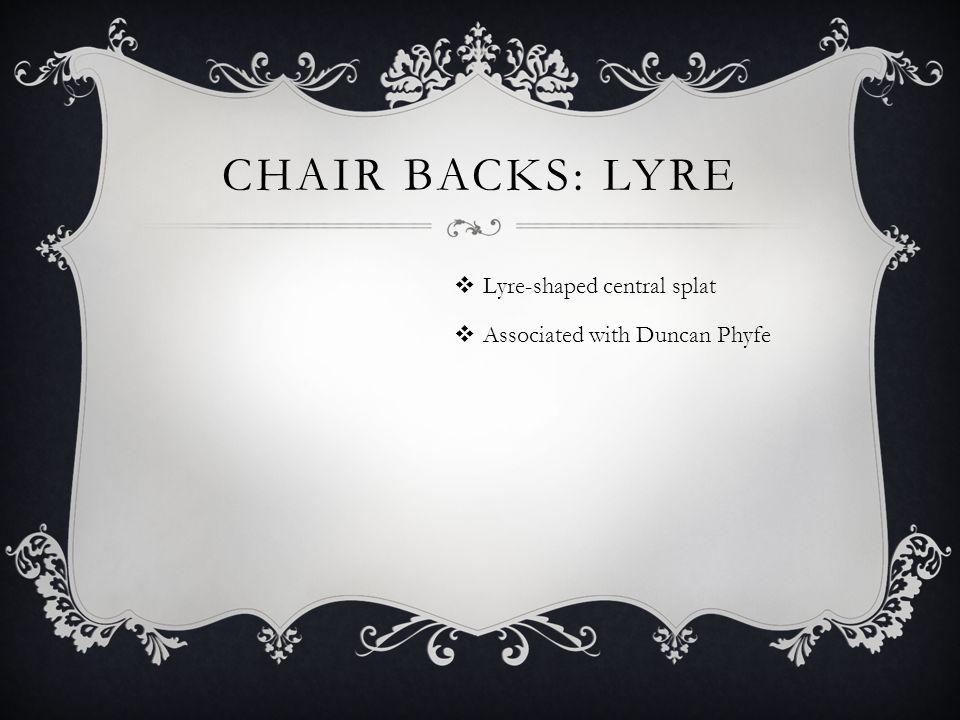 Chair Backs: lyre Lyre-shaped central splat