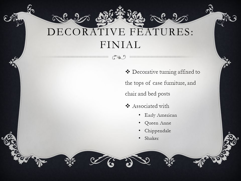 Decorative Features: Finial