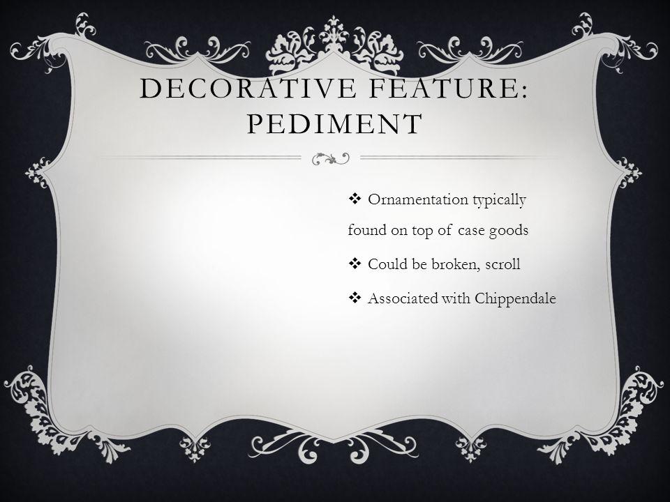 Decorative feature: pediment