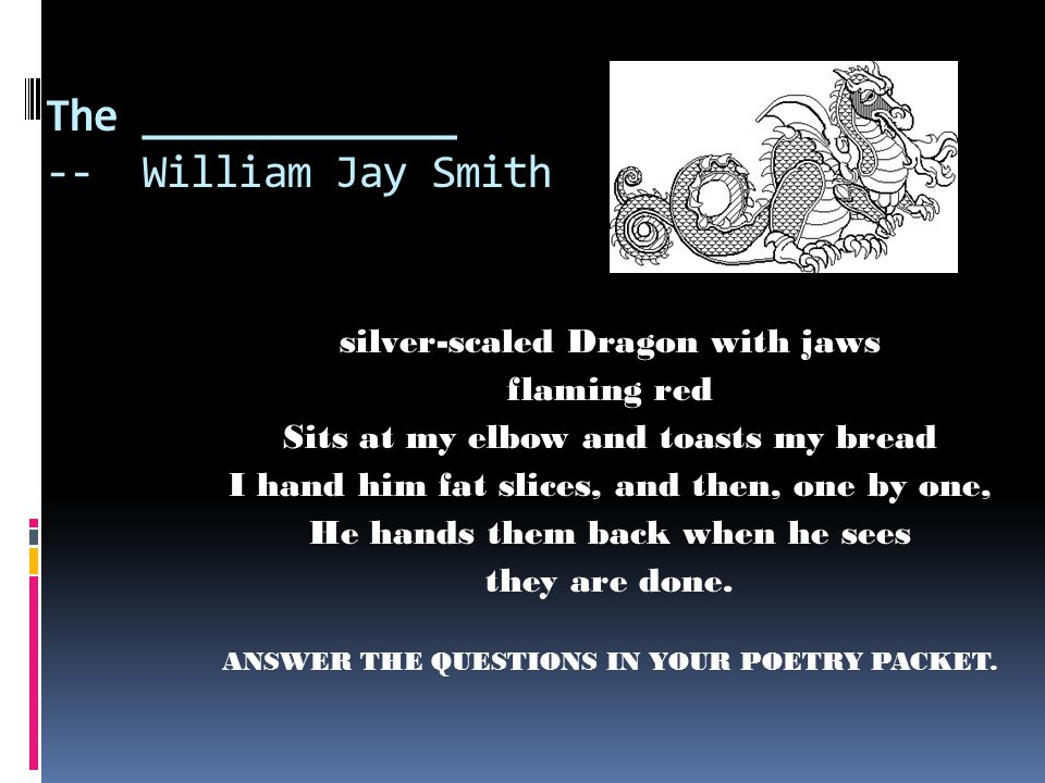 The _____________ -- William Jay Smith