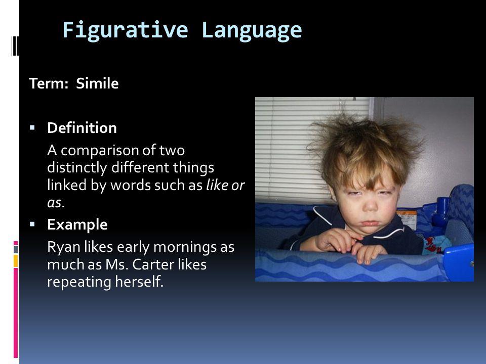 Figurative Language Term: Simile Definition