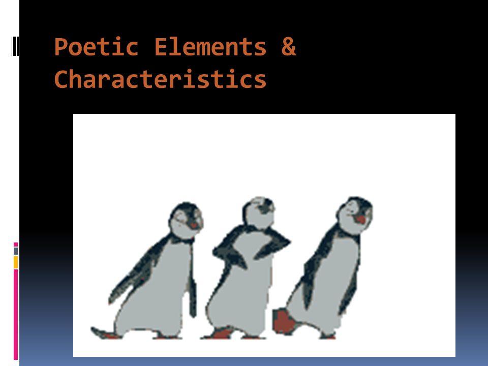 Poetic Elements & Characteristics