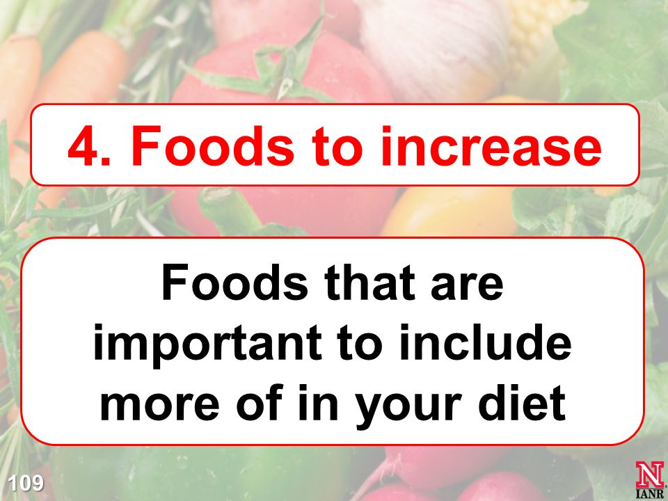 Foods that are important to include more of in your diet