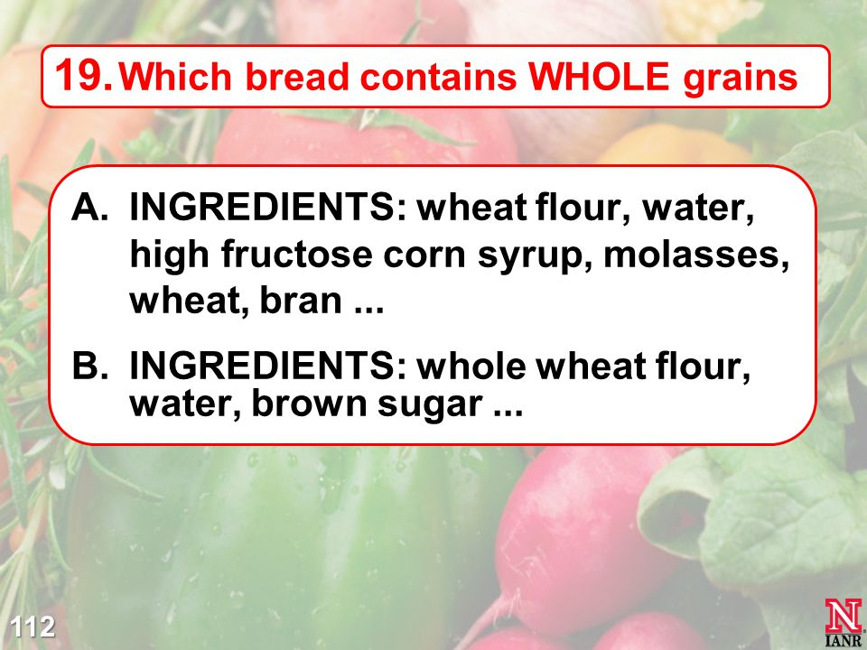 Which bread contains WHOLE grains