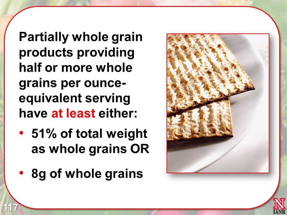 51% of total weight as whole grains OR