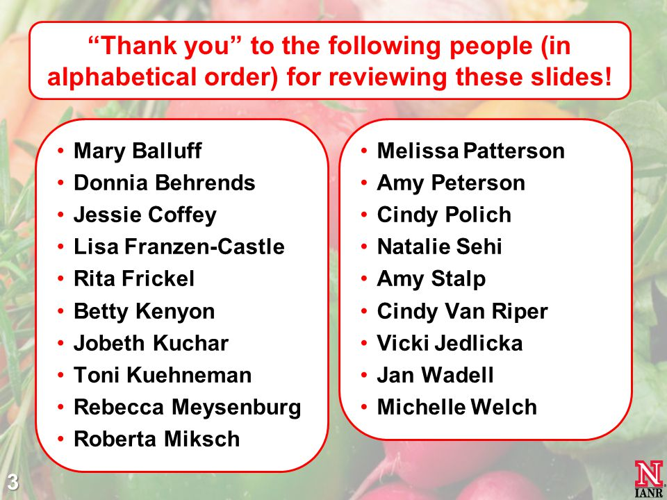Thank you to the following people (in alphabetical order) for reviewing these slides!