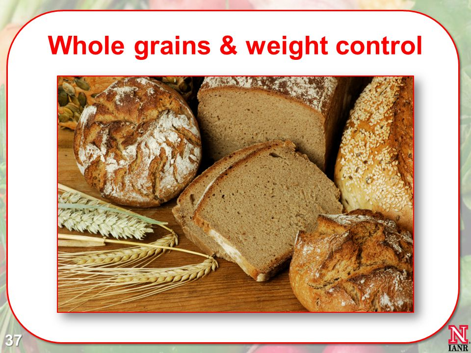 Whole grains & weight control