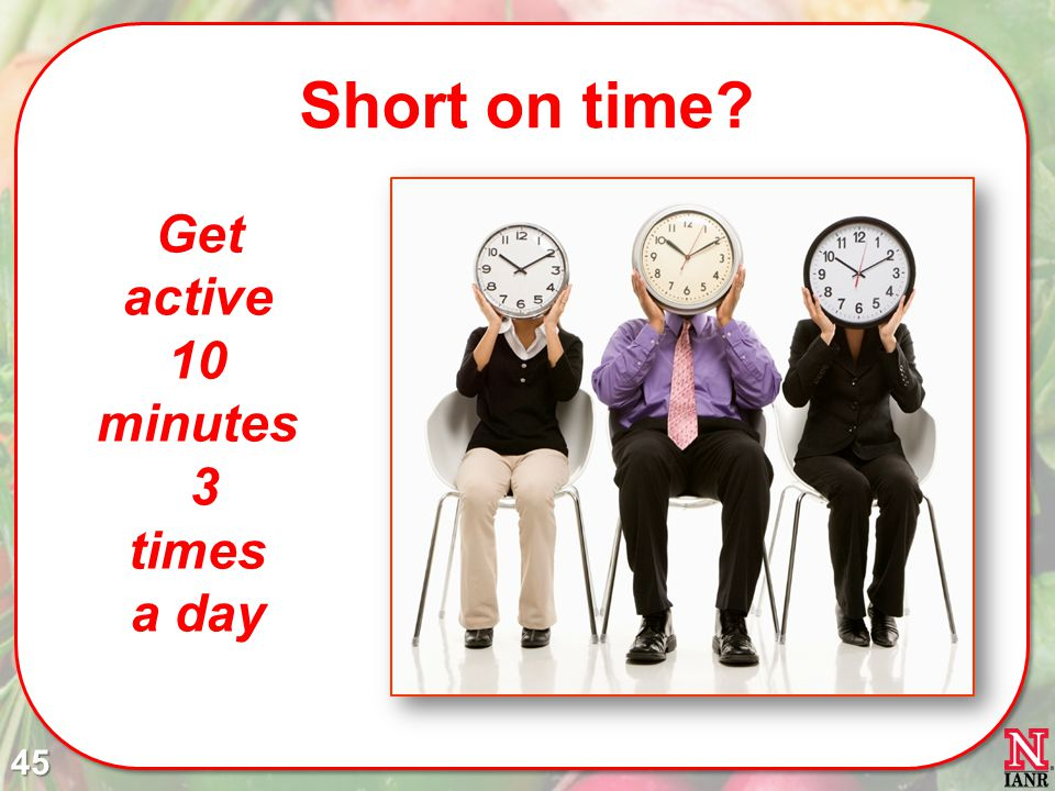 Get active 10 minutes 3 times a day