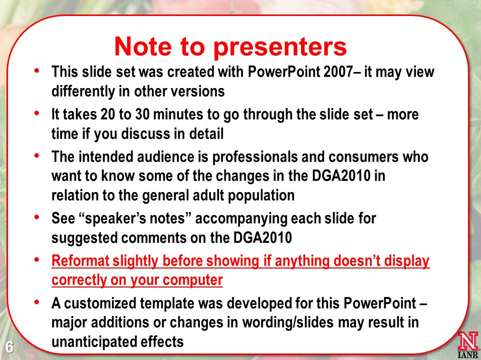 Note to presenters This slide set was created with PowerPoint 2007– it may view differently in other versions.