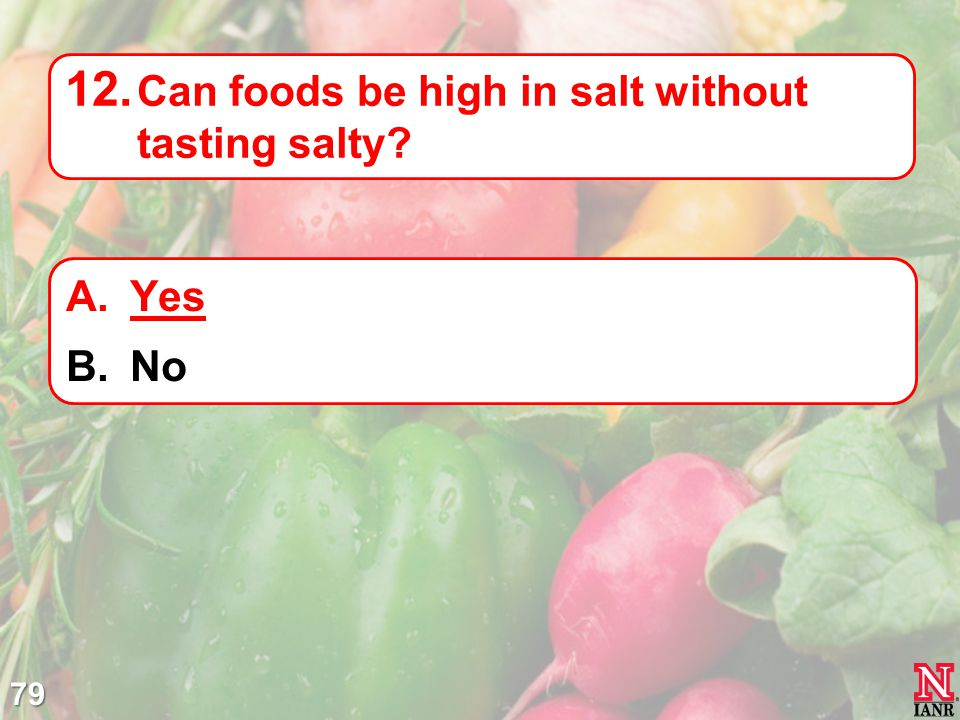 Can foods be high in salt without tasting salty