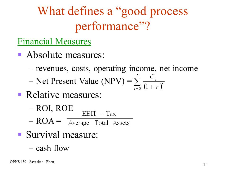 What defines a good process performance