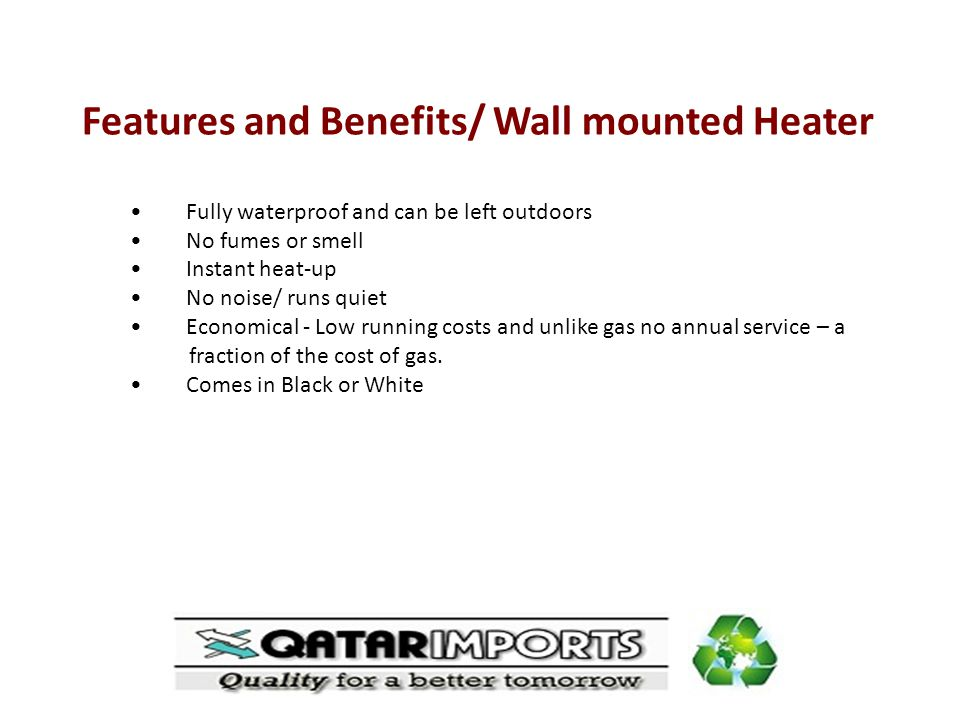 Features and Benefits/ Wall mounted Heater