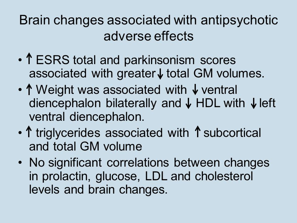 Brain changes associated with antipsychotic adverse effects