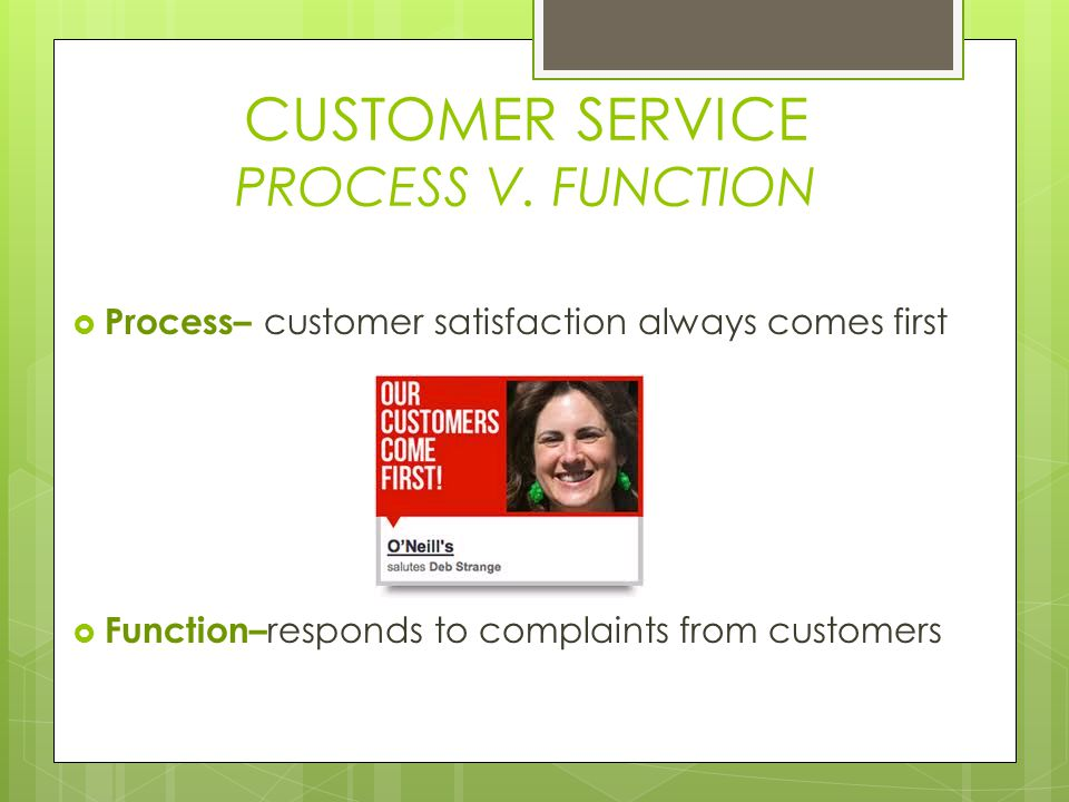 CUSTOMER SERVICE PROCESS V. FUNCTION