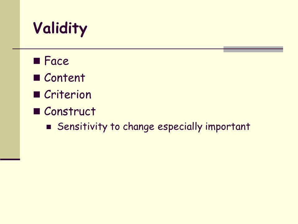 Validity Face Content Criterion Construct