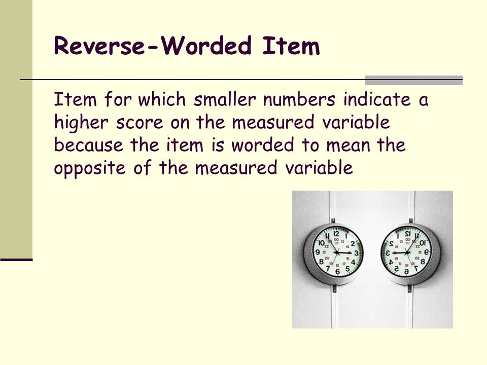 Reverse-Worded Item