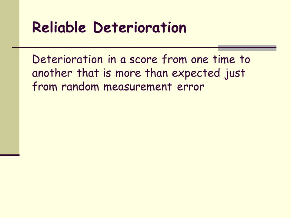 Reliable Deterioration