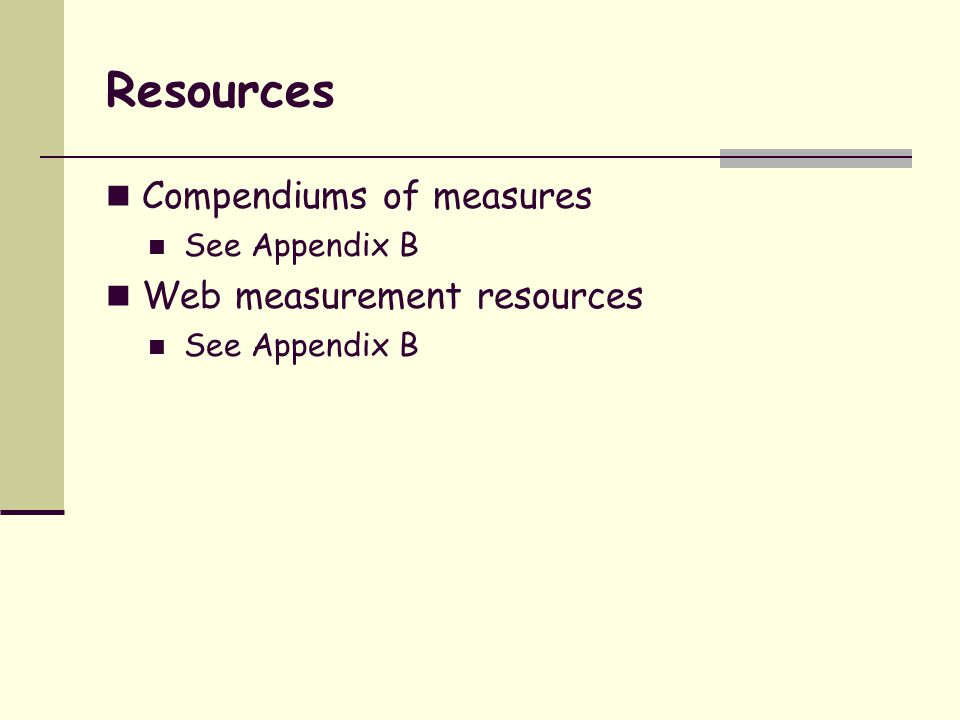 Resources Compendiums of measures Web measurement resources