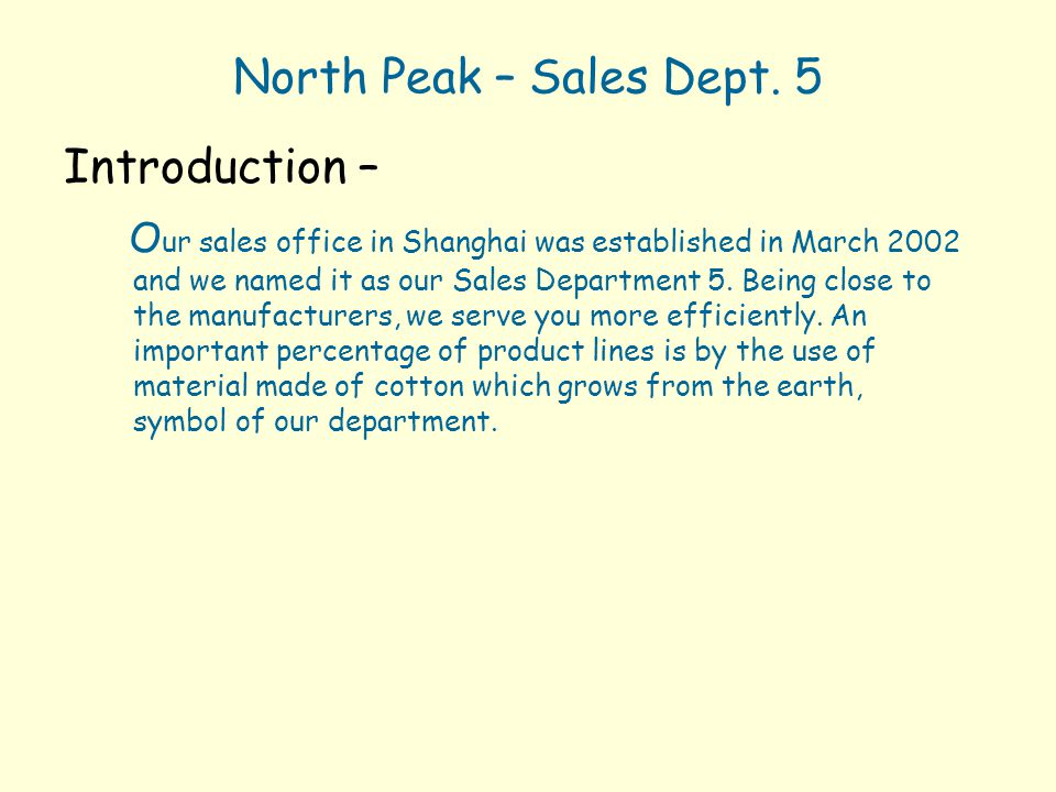 North Peak – Sales Dept. 5 Introduction –