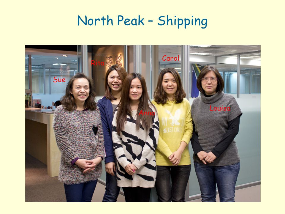 North Peak – Shipping Carol Rita Sue Louisa Anna