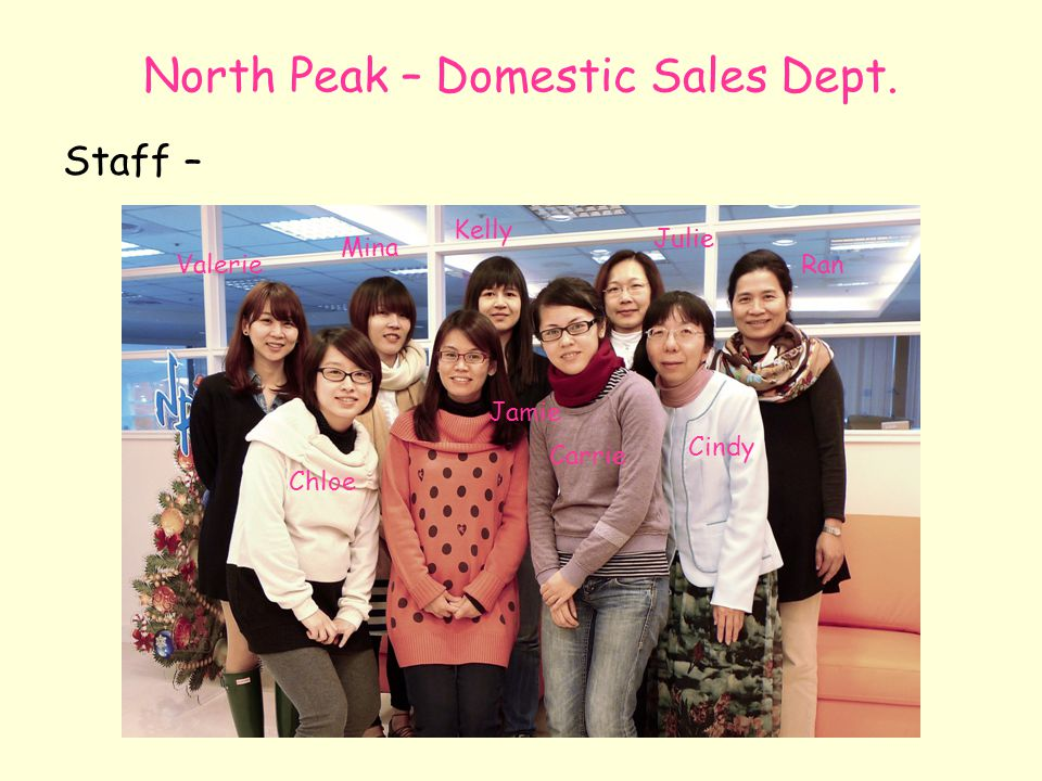 North Peak – Domestic Sales Dept.