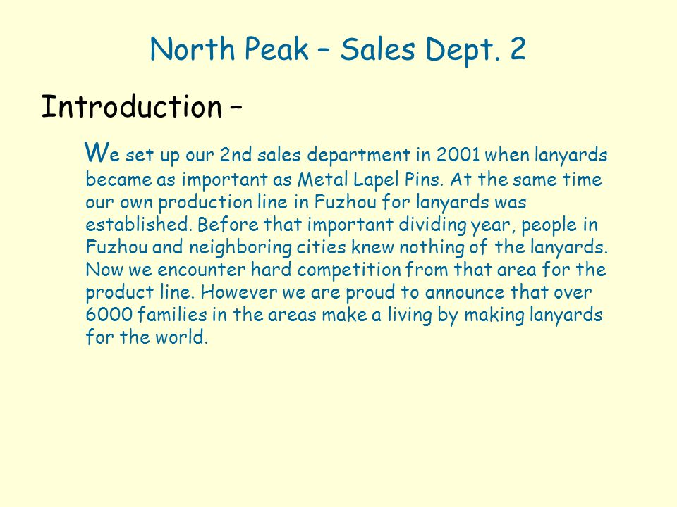 North Peak – Sales Dept. 2 Introduction –