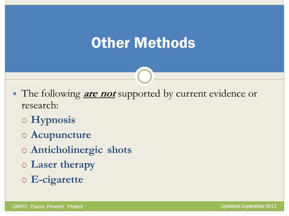 Other Methods Hypnosis Acupuncture Anticholinergic shots Laser therapy