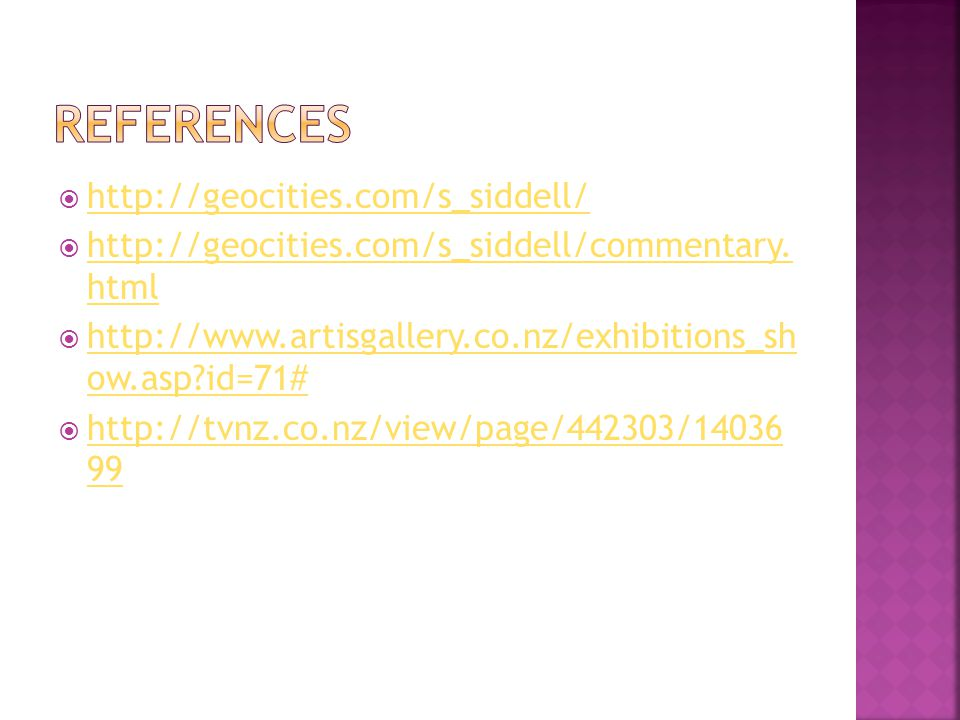 References http://geocities.com/s_siddell/