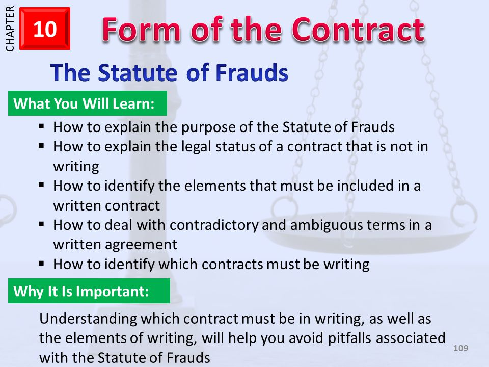 The Statute of Frauds What You Will Learn: