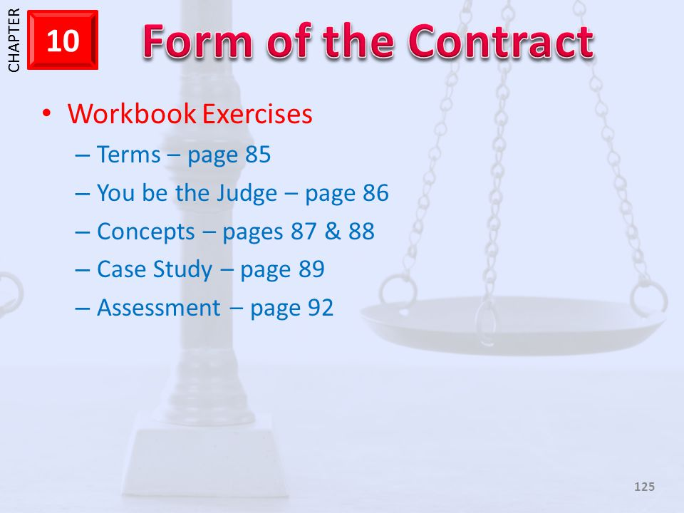 Workbook Exercises Terms – page 85 You be the Judge – page 86