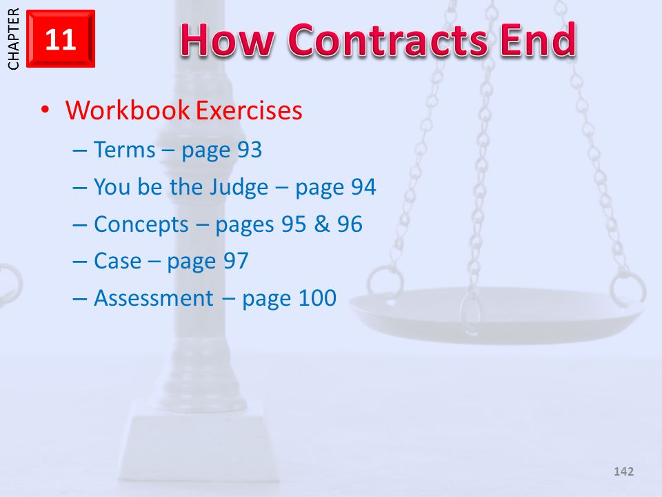 Workbook Exercises Terms – page 93 You be the Judge – page 94