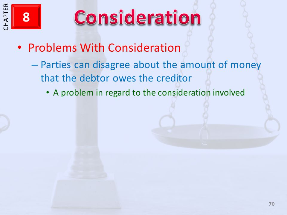 Problems With Consideration