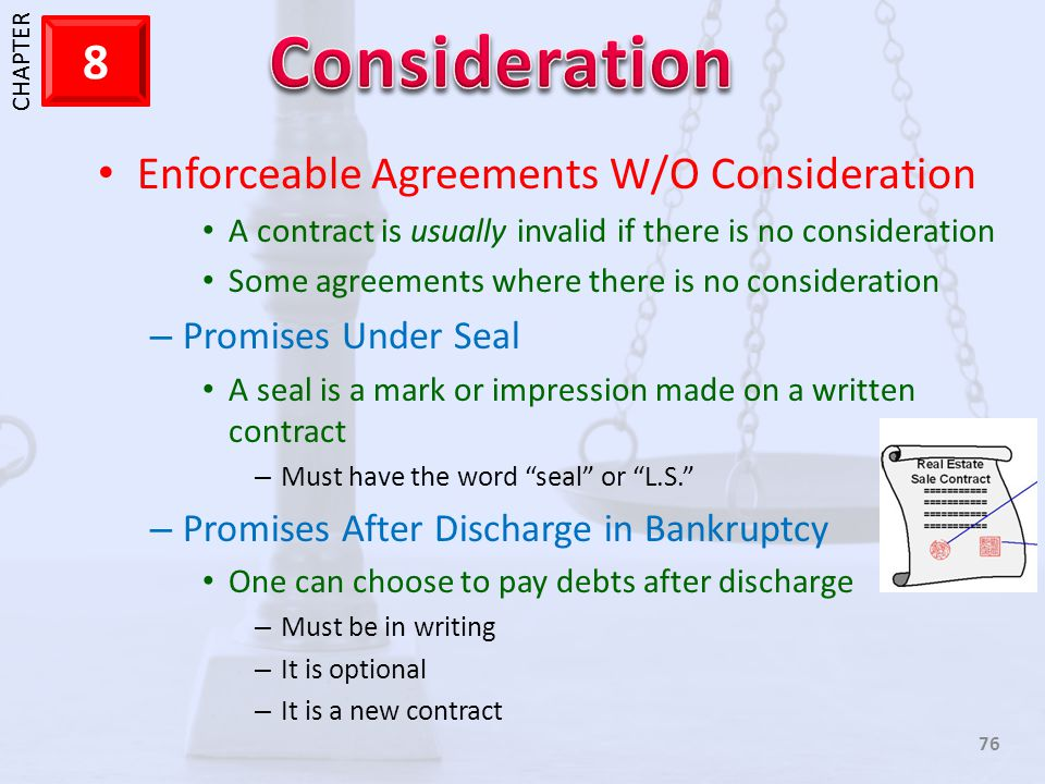 Enforceable Agreements W/O Consideration