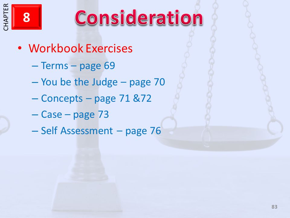 Workbook Exercises Terms – page 69 You be the Judge – page 70
