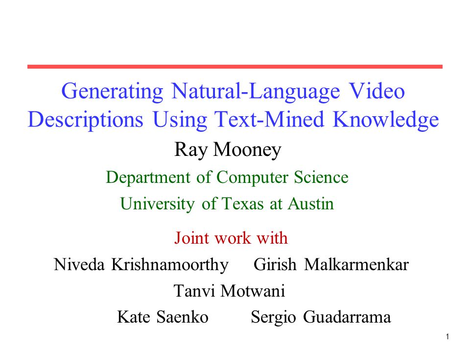 Generating Natural-Language Video Descriptions Using Text-Mined Knowledge