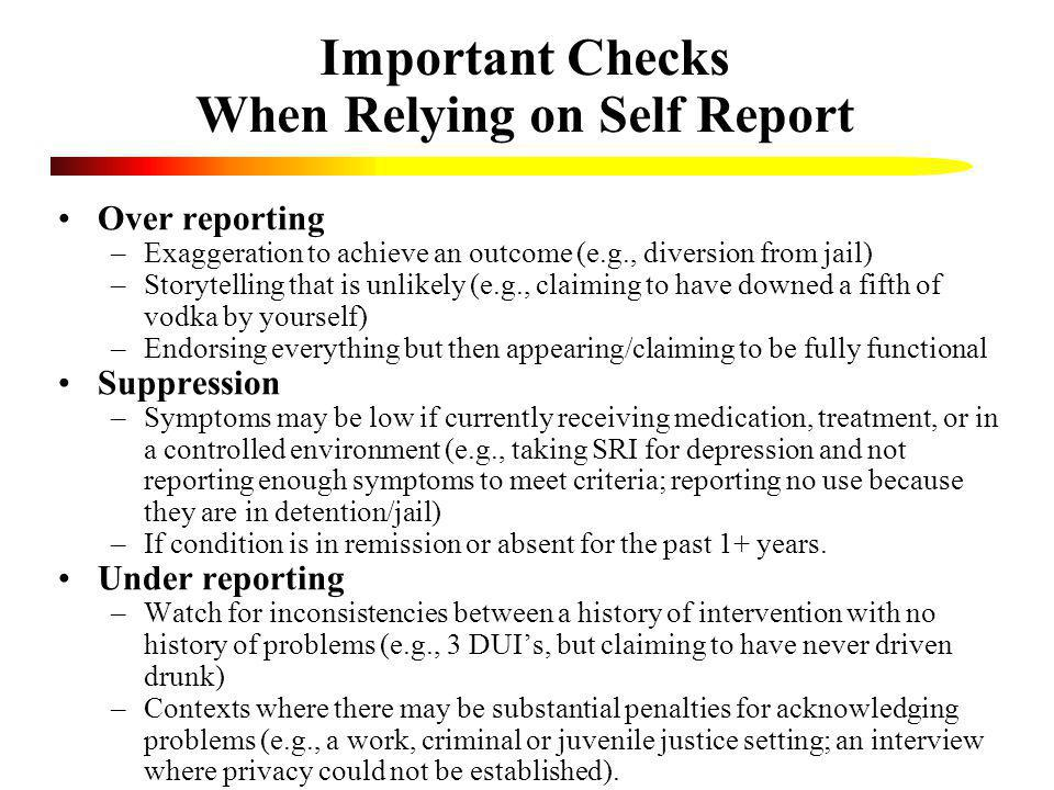 Important Checks When Relying on Self Report
