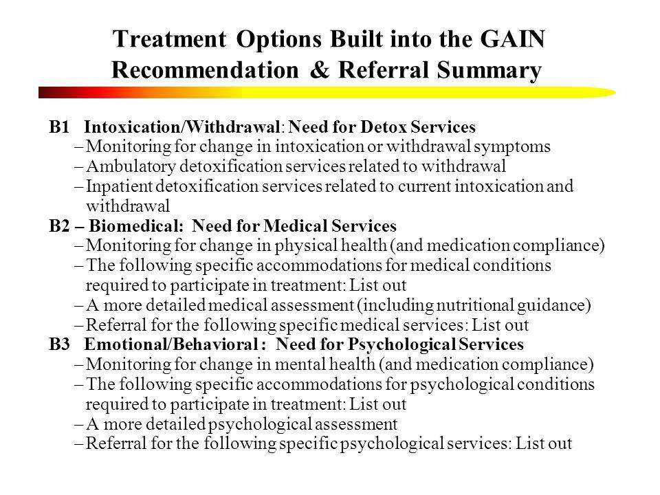 Treatment Options Built into the GAIN Recommendation & Referral Summary