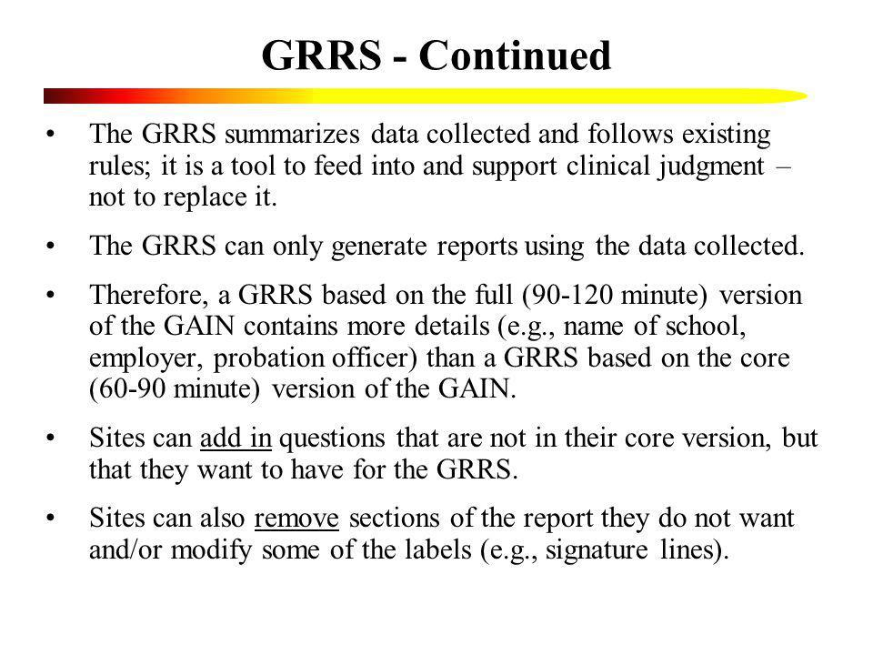 GRRS - Continued