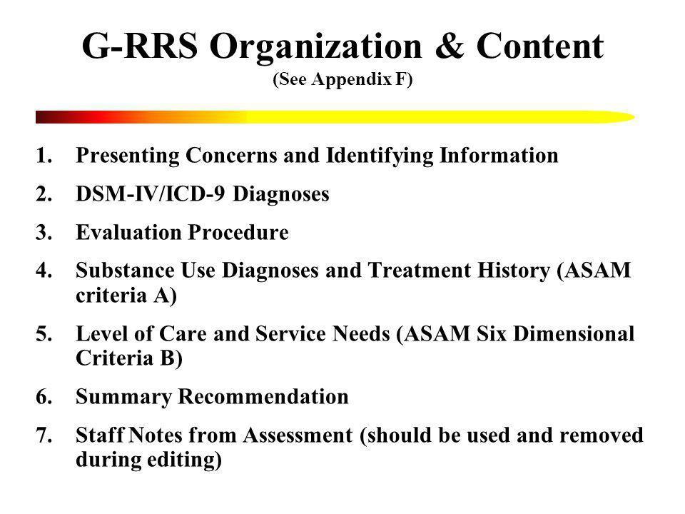 G-RRS Organization & Content (See Appendix F)