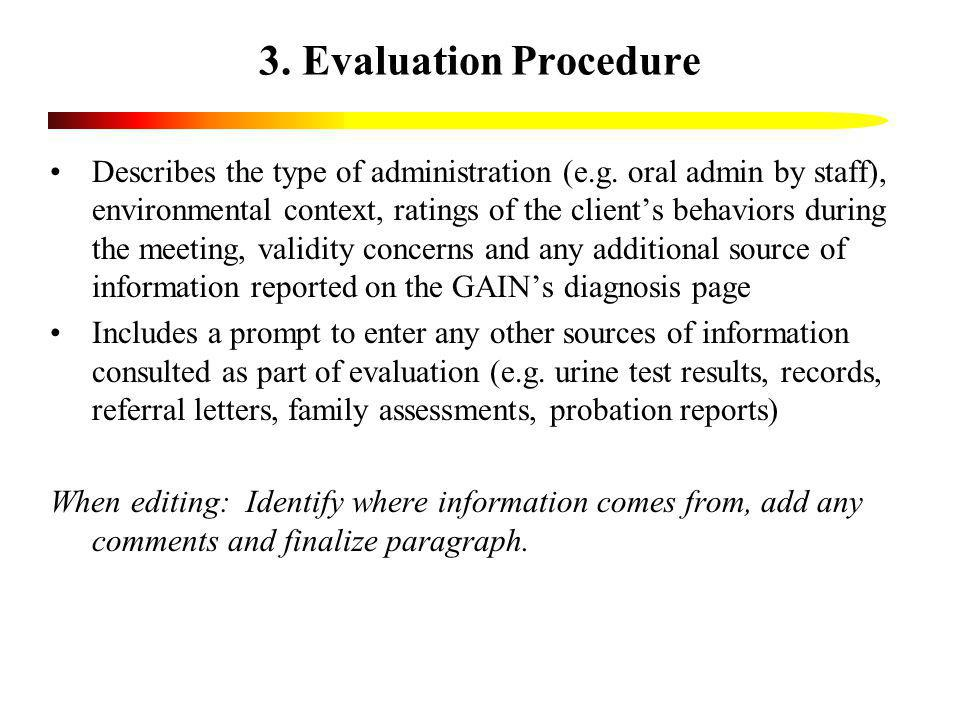 3. Evaluation Procedure