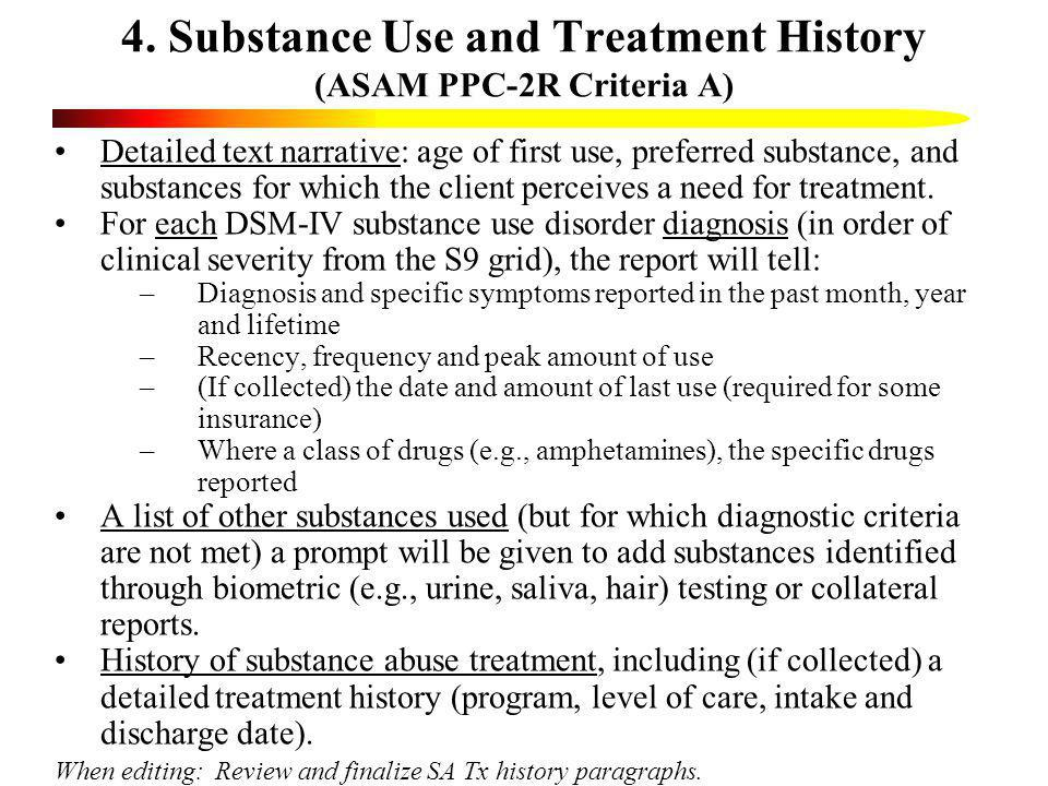 4. Substance Use and Treatment History (ASAM PPC-2R Criteria A)