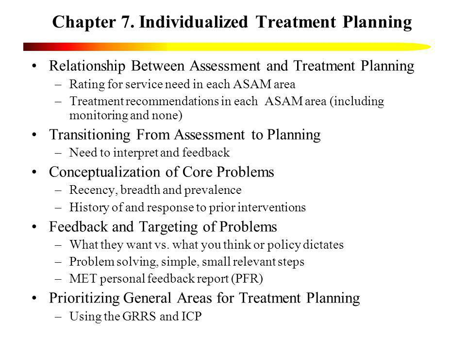 Chapter 7. Individualized Treatment Planning