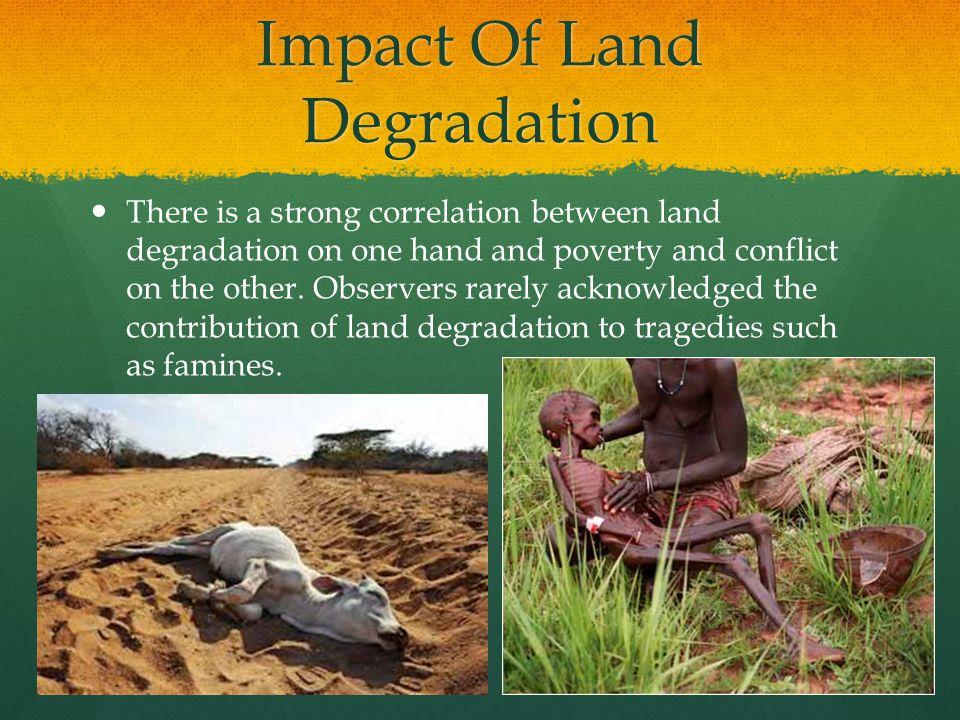 Impact Of Land Degradation