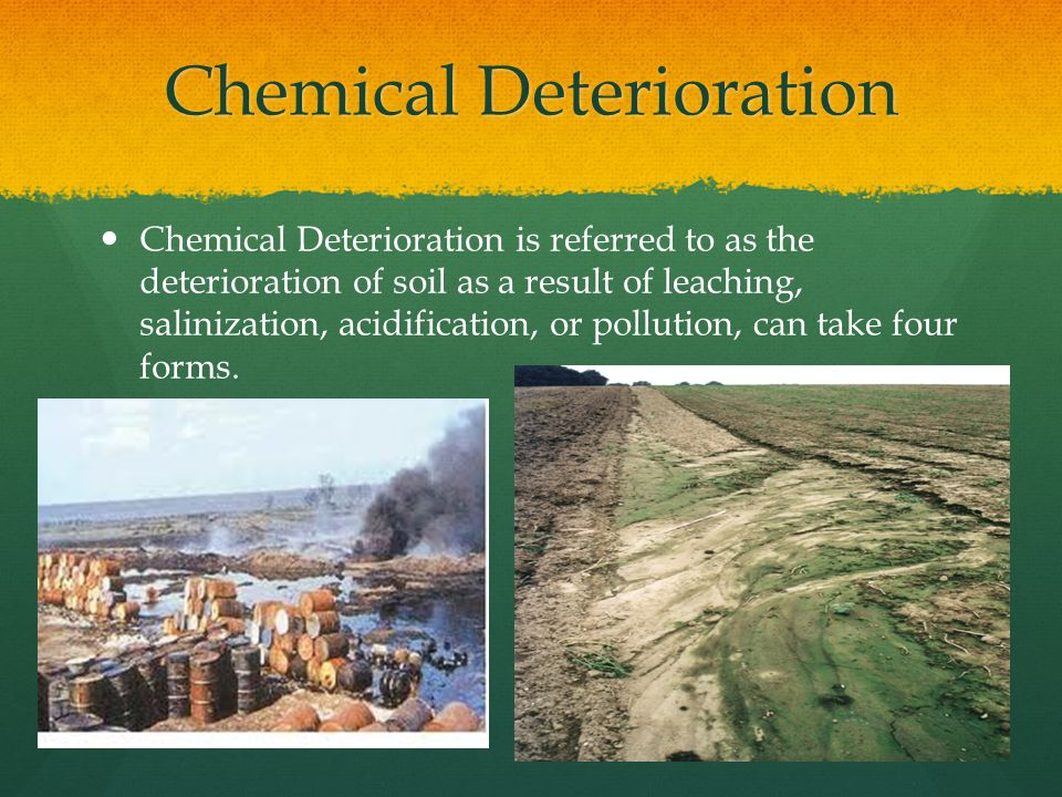 Chemical Deterioration