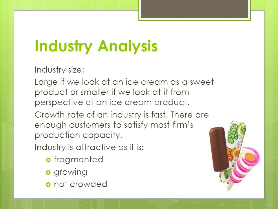 Industry Analysis Industry size: