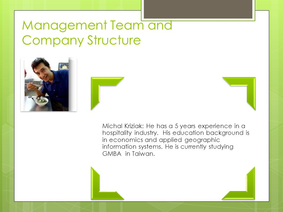 Management Team and Company Structure